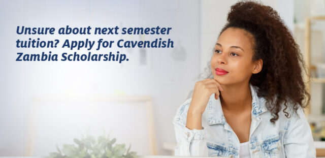 Cavendish University Zambia, CUZ Scholarships For Zambian Students - 2019/2020
