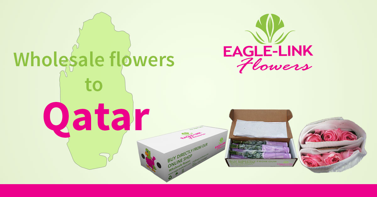 Wholesale Flowers to Qatar - Eagle-Link Flowers