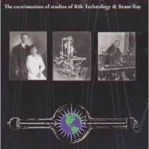 Resonance: The Continuation of Studies of Rife Technology and Beam Ray