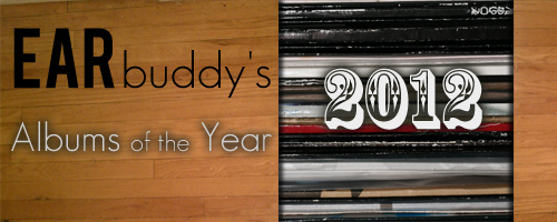 Earbuddy Best Albums of 2012 Horizontal