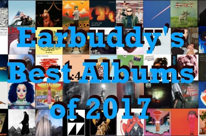 Earbuddy's 100 Best Albums of 2017