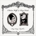 CHELEA WOLFE & KING DUDE SING SONGS TOGETHER