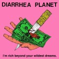 Diarrhea Planet I'm Rich Beyond Your Wildest Dreams
