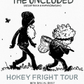 The Uncluded Hokey Fright Tour