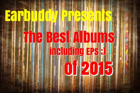earbuddy best albums of 2015