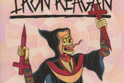 Iron Reagan – Crossover Ministry Review