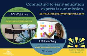 Early Childhood Investigations Webinars and Early Childhood Investigations Directory