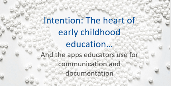 early childhood apps and intention