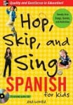 Hop, Skip, and Sing in Spanish by Ana Lomba
