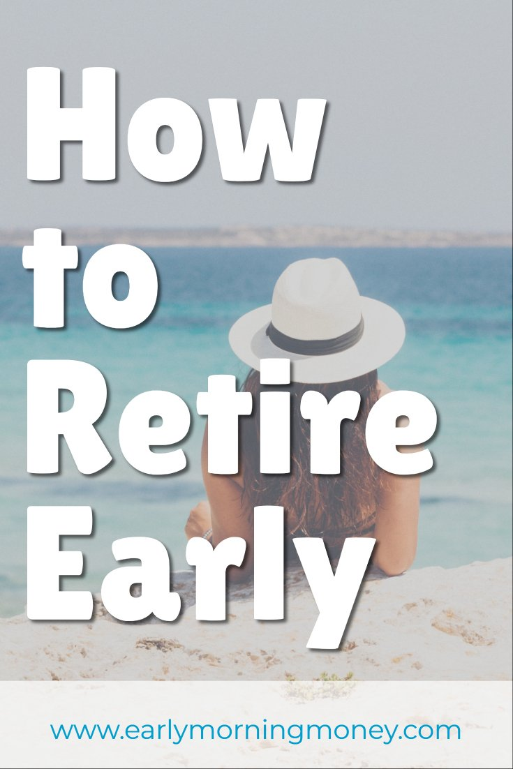 Dreaming of early retirement and financial independence? It's possible! Check out these five tips (you should already be doing number two!)
