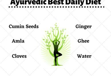 Ayurvedic best daily diet