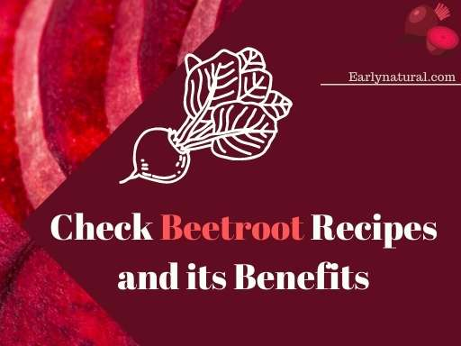Check the Beetroot Recipes and its Nutritious Benefits