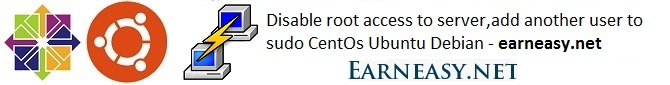 disable-root-access-server-add-another-user-to-sudo-centos-ubuntu-debian
