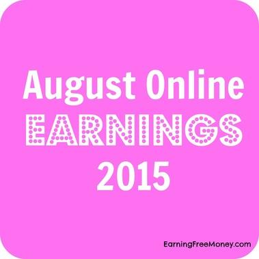 August Online Earnings 2015  via  www.earningfreemoney.com