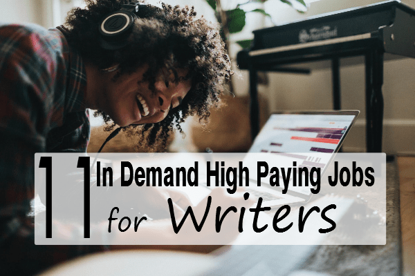 11 in demand high paying jobs for writers