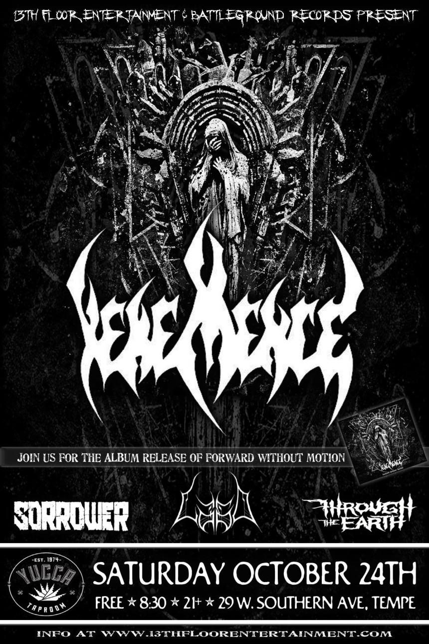 Vehemence Release Show