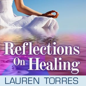 Reflections on Healing Podcast Cover Woman Meditating on Ocean