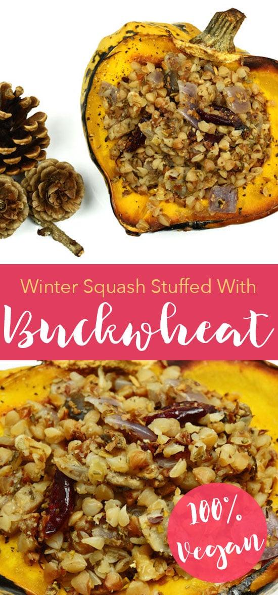 Winter Squash Stuffed with Buckwheat, Walnuts and Cranberries | Vegan and Gluten-Free!
