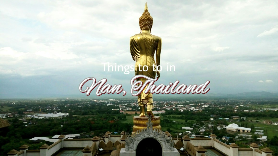 Things to do in Nan, Thailand