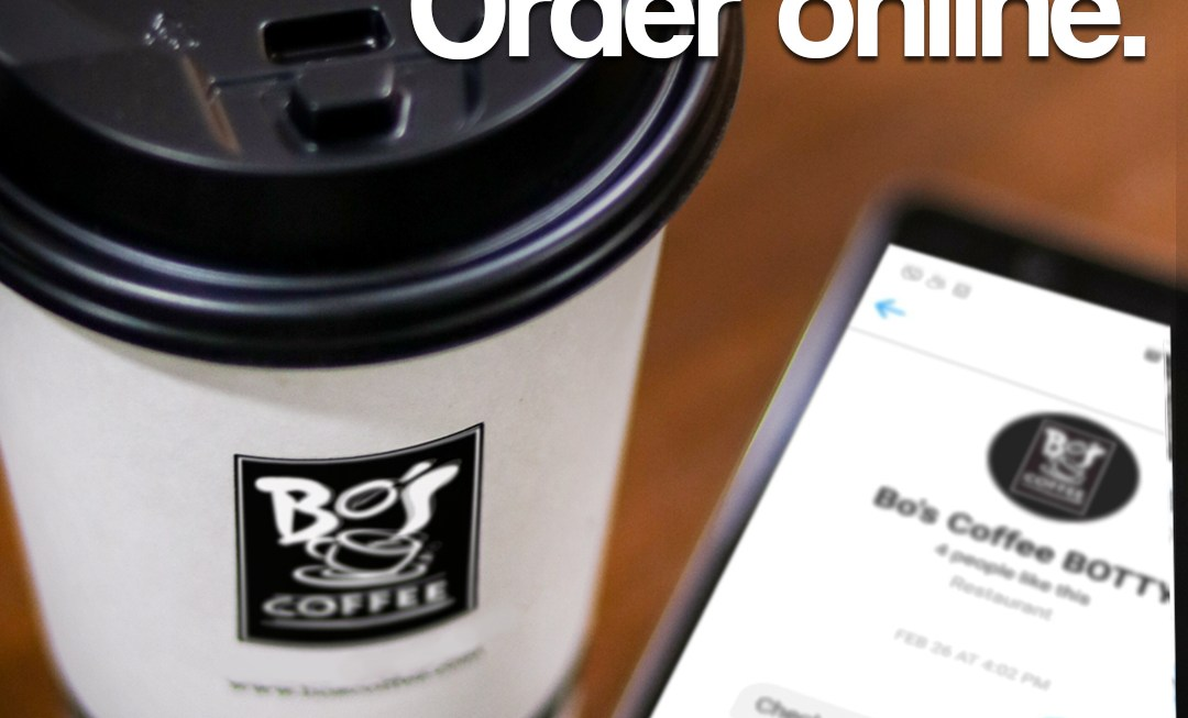 Skip the lines and order online with Bo's Coffee Advance Ordering BOTTY