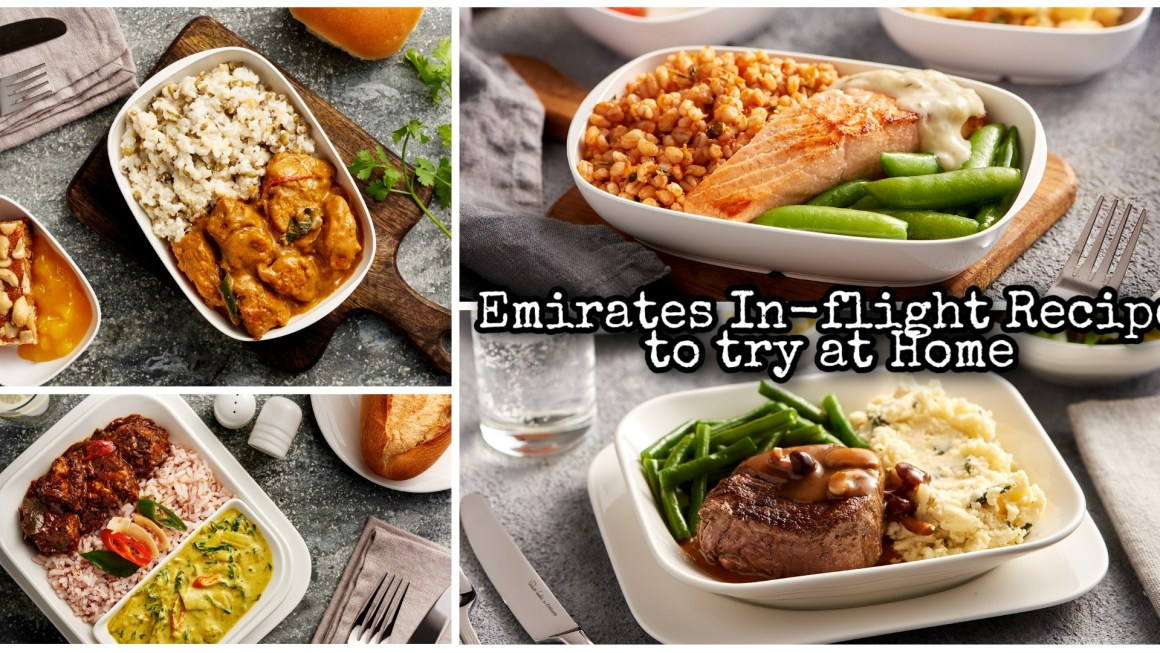 Emirates Airlines In-Flight Menu Recipes to Try at Home during the Quarantine