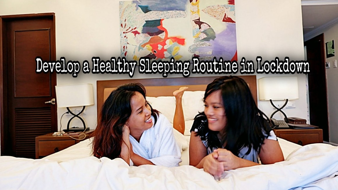 Here's Why You Should Develop a Healthy Sleeping Routine in Lockdown