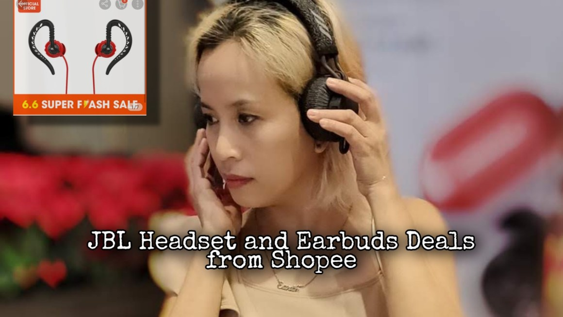 Surround Yourself with Great Sound this Independence Day with JBL Headset and Earbuds Deals from Shopee