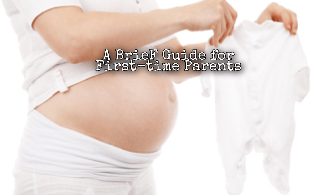 Baby on Board: A Brief Guide for First-Time Parents