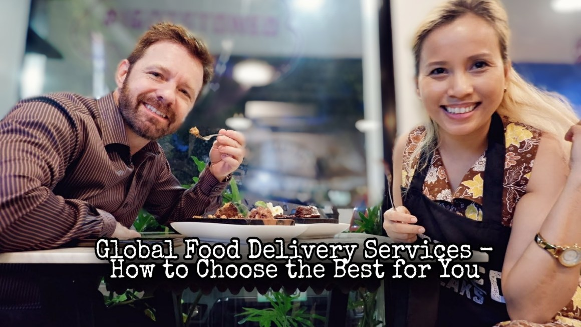 Global Food Delivery Services – How to Choose the One That Is the Best for You