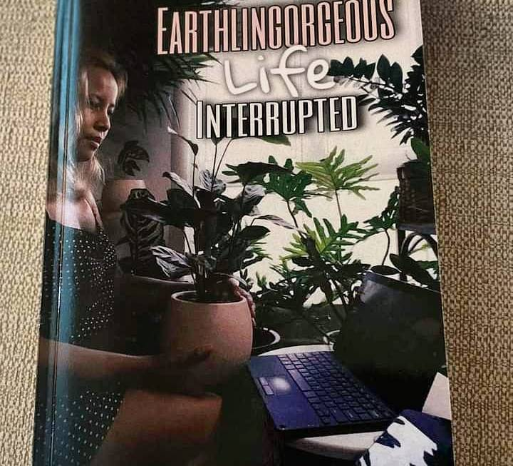 Available in Amazon Earthlingorgeous Life Interrupted Book