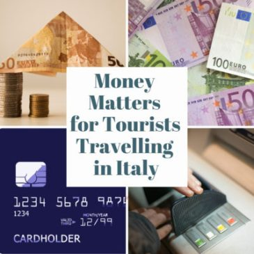 Money Matters for Tourists Travelling in Italy