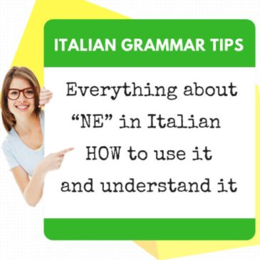 """Everything about """"NE"""" in Italian – HOW to use it and understand it"""