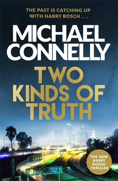 Two Kinds Of Truth TPB Michael Connelly