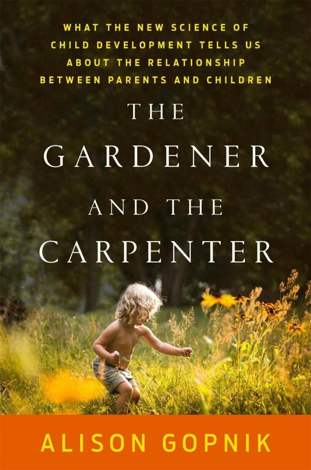 """""""The Gardener and the Carpenter"""" explores various child-rearing paths. (Farrar, Straus and Giroux)"""