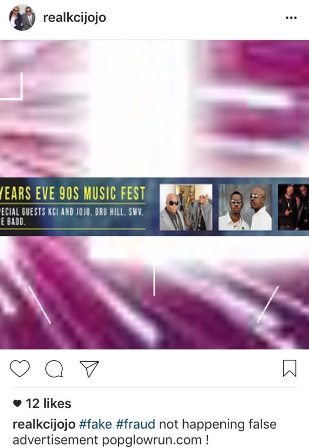 "An instagram post by @realkcijojo warns K-Ci & JoJo fans that the ""New Years Eve 90s Music Fest"" is a fraud."