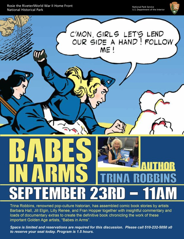 "Courtesy National Park Service RichmondAuthor and pop-culture historian, Trina Robbins will talk about her new book ""Babes In Arms: Women in the Comics during the Second World War"" at a free program in Richmond."