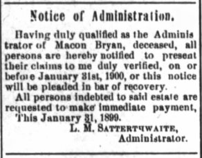 2 Feb 1899 - Adm of Macon Bryan's estate - New Bern Daily Journal