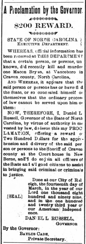 21 Mar 1899 - Governor's Proclamation offering a $200 reward for the apprehension of the person or persons guilty of Macon Bryan's murder - The Progressive Farmer, Winston-Salem, NC