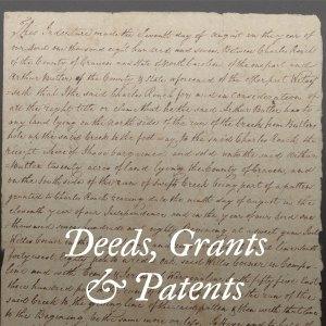 Deeds, Grants & Patents