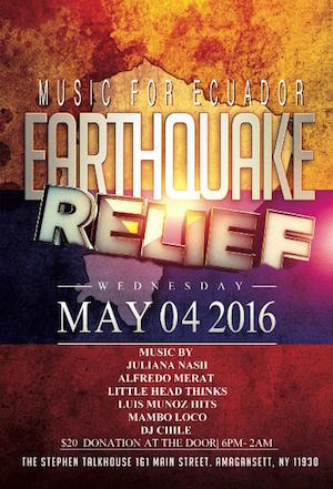 Music for Equador: Earthquake Relief at The Stephen Talkhouse