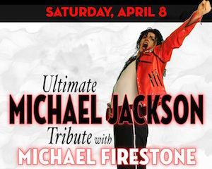 Ultimate Michael Jackson Tribute with Michael Firestone