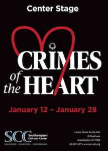 "Center Stage's ""Crimes of the Heart"" at Southampton Cultural Center"