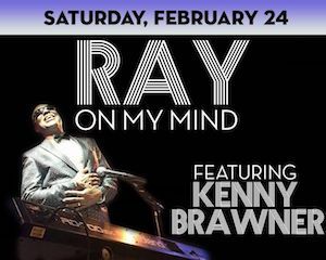 Ray on My Mind Featuring Kenny Brawner at The Suffolk Theater