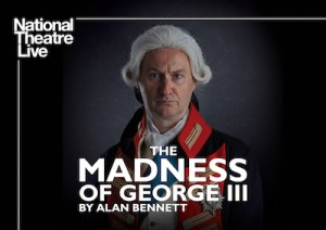 "National Theatre Live Screening: ""The Madness of George III"" at Guild Hall"