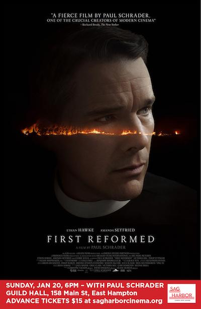 "Sag Harbor Cinema Arts Center Screening of ""First Reformed"" at Guild Hall"