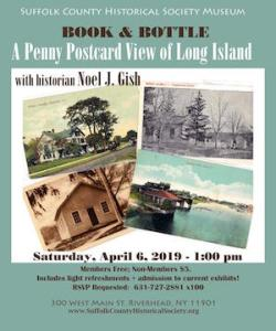 "Book & Bottle: ""A Penny Postcard View of Long Island"" with Historian Noel J. Gish at Suffolk County Historical Society"