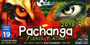 OLA Pachanga 2019: Fuerza y Alma at Bay Street Theatre