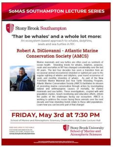 """SoMAS Lecture: """"Thar Be Whales and a Whole Lot More"""" at Stony Brook Southampton"""