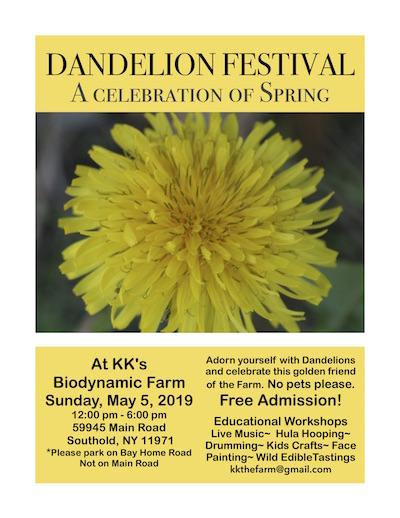 Dandelion Festival at KK's The Farm