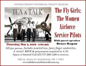 """Tea & Talk: The Fly Girls: """"The Women Airforce Service Pilots of World War II"""" at Suffolk County Historical Society"""